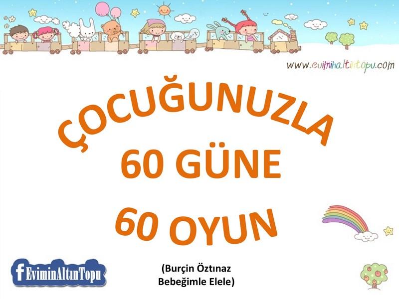 Photo of Çocuğunuzla 60 Güne 60 Oyun Önerisi