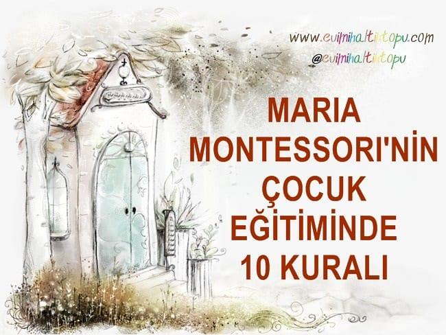 Photo of Maria Montessori'nin Çocuk Eğitiminde 10 Altın Kuralı