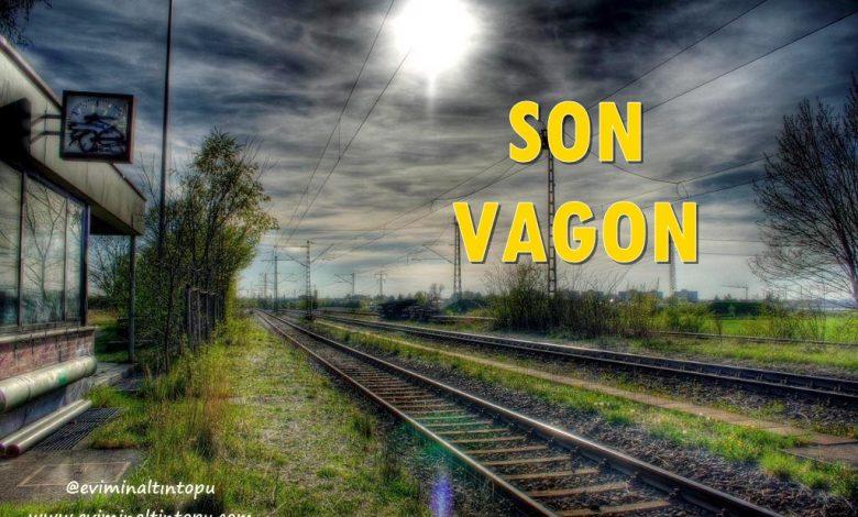 Photo of Son Vagon Hikayesi